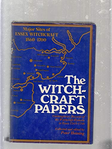 9780709146919: The Witchcraft Papers: Contemporary Records of the Witchcraft Hysteria in Essex, 1560-1700
