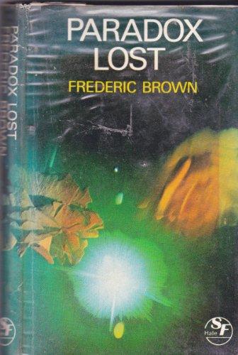 9780709148487: Paradox Lost (Hale SF)