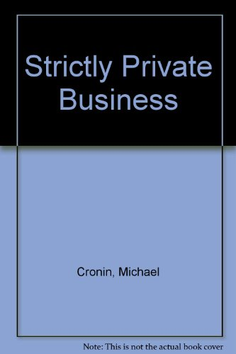 9780709148944: Strictly Private Business