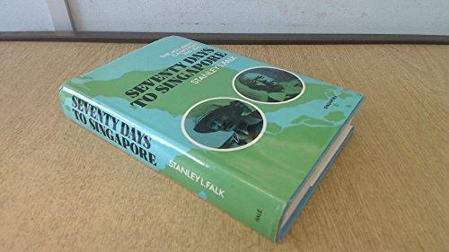 9780709149286: Seventy Days to Singapore: Malayan Campaign, 1941-42