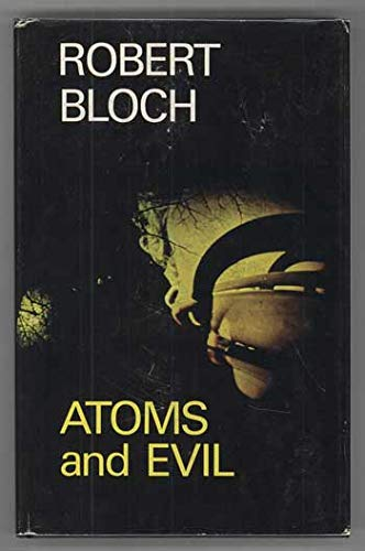 9780709150862: Atoms and Evil