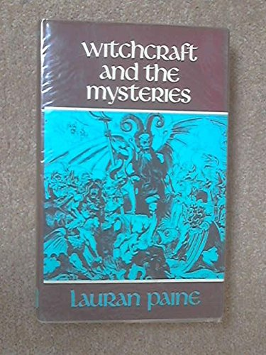 Witchcraft and the Mysteries
