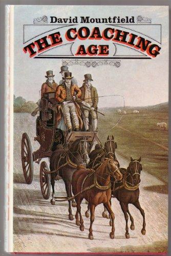 The Coaching Age.: Mountfield, David