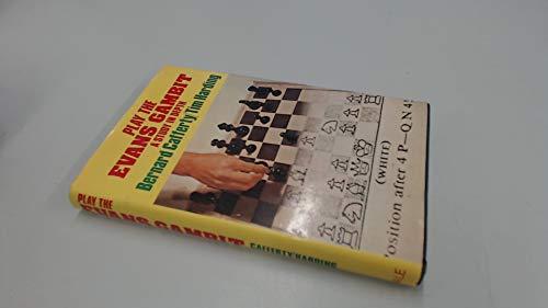 9780709155225: Play the Evans Gambit