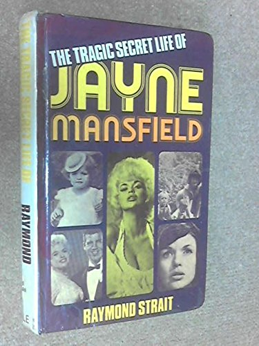 9780709155430: Tragic Secret Life of Jayne Mansfield