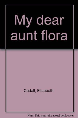 9780709156758: My dear aunt flora
