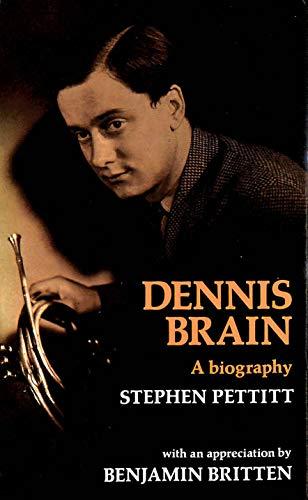 9780709157724: Dennis Brain: A Biography