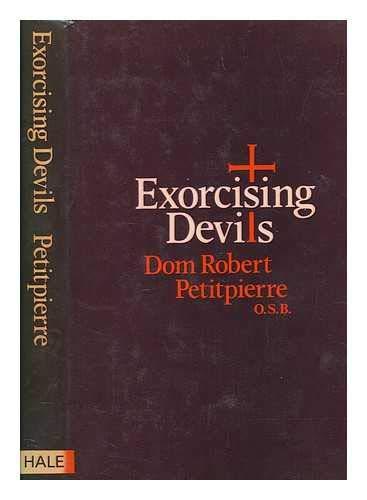9780709158431: Exorcising Devils