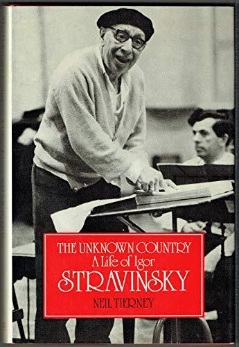 9780709160922: Unknown Country: Life of Igor Stravinsky