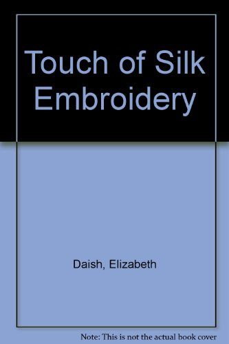 9780709161721: Touch of Silk Embroidery