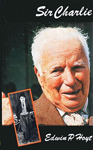 9780709161929: Sir Charlie: Biography of Charlie Chaplin