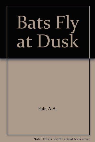 9780709162537: Bats Fly at Dusk