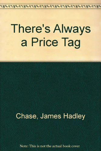 9780709163893: There's Always a Price Tag