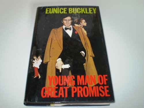 Young Man of Great Promise (0709164025) by Eunice Buckley