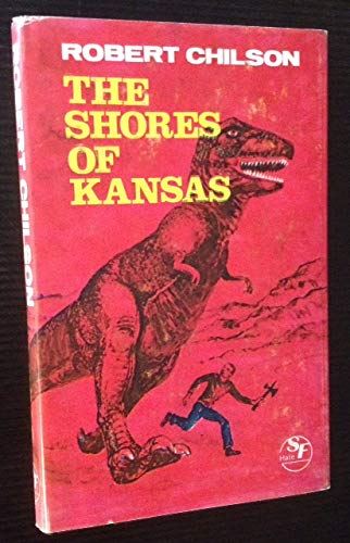 The Shores of Kansas (0709164173) by Chilson, Rob