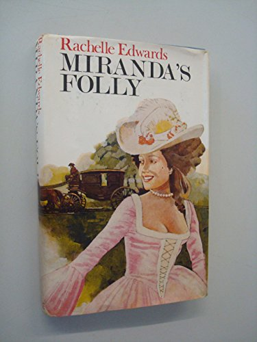 9780709164487: Miranda's Folly