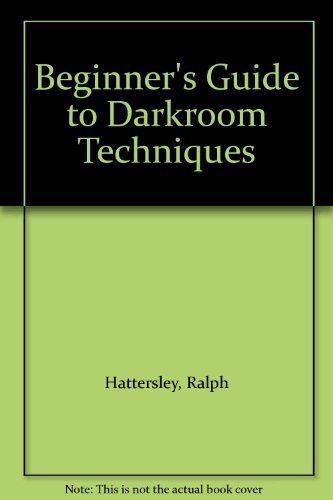 9780709165354: Beginner's Guide to Darkroom Techniques