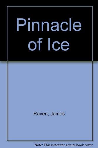 9780709165903: Pinnacle of Ice