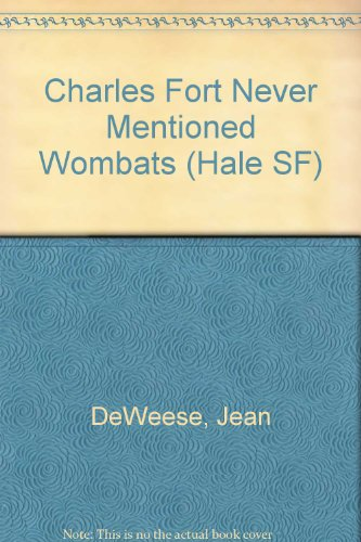 9780709166474: Charles Fort Never Mentioned Wombats