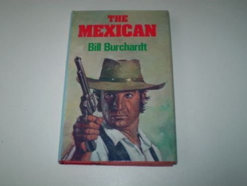 9780709169932: The Mexican