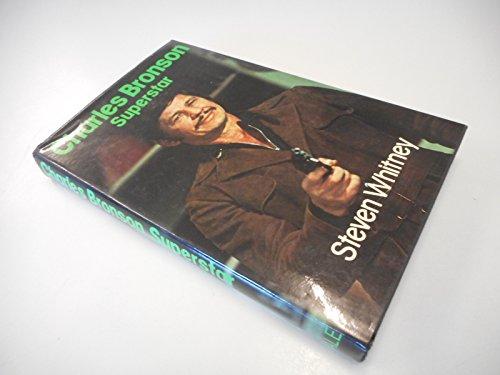 9780709171348: Charles Bronson, Superstar
