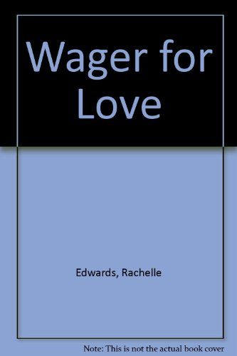 9780709172888: Wager for Love