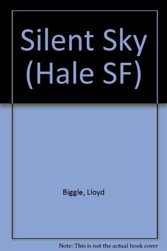 The Silent Sky: Biggle, Jr., Lloyd