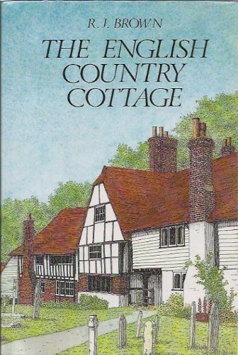 English Country Cottage: Brown, R. J.