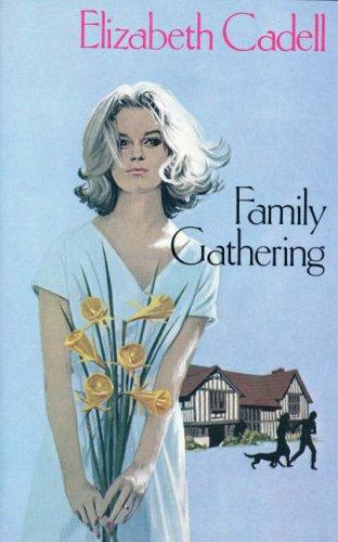 FAMILY GATHERING: CADELL, Elizabeth
