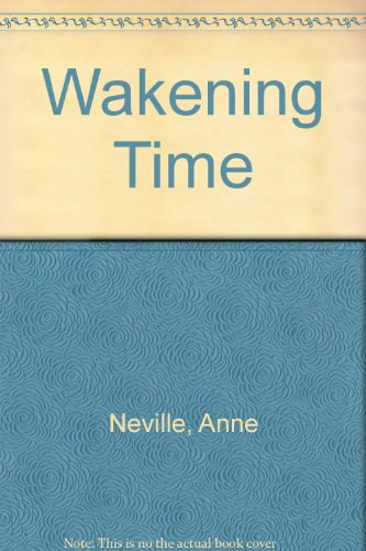 The Wakening Time.: Anne Neville.