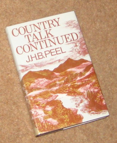 Country Talk Continued: Peel, J.H.B.