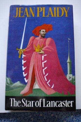 9780709179962: The Star of Lancaster (Plantagenet sagak)