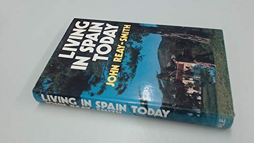 Living in Spain Today: John Reay-Smith