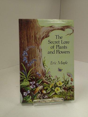 Secret Lore of Plants and Flowers 9780709181255 The Secret Lore Of Plants