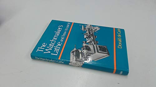 9780709181439: Watchmaker's Lathe and How to Use it