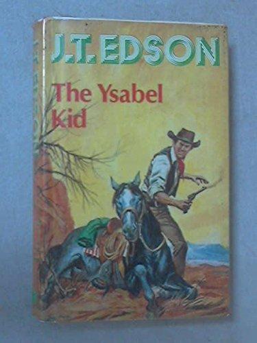 9780709184232: Ysabel Kid