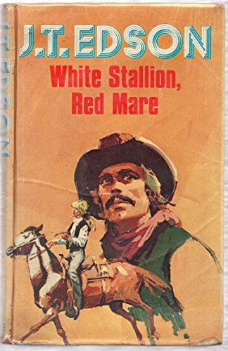 9780709184348: White Stallion, Red Mare