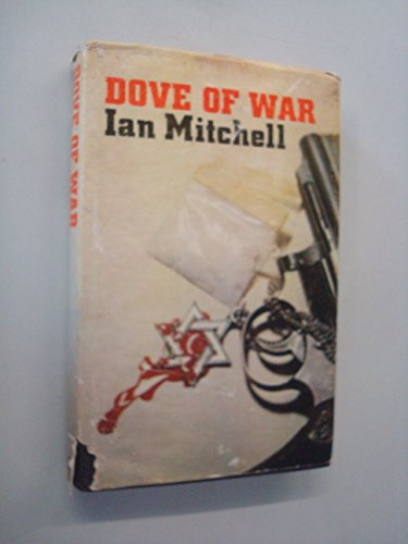 Dove of War: Mitchell, Ian