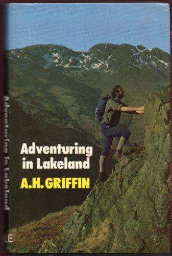Adventuring in Lakeland: A.H. Griffin