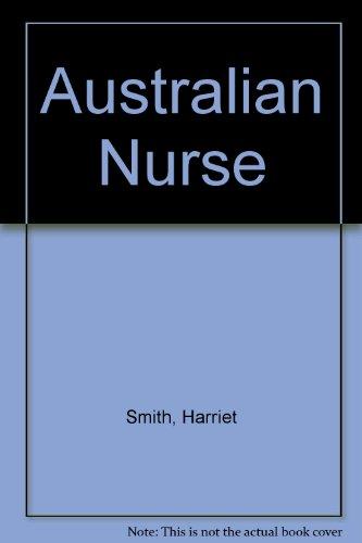 Australian Nurse.: Harriet Smith.