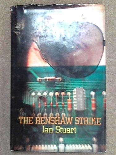 The Renshaw Strike: Stewart, Ian