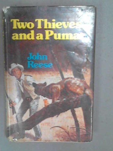 Two Thieves and a Puma (0709187416) by John Reese