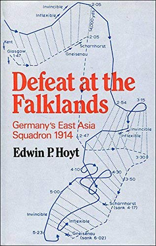 Defeat at the Falklands: Germany's East Asia: Edwin Palmer Hoyt