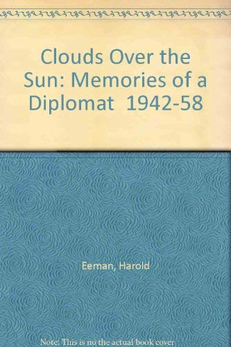 9780709189817: Clouds Over the Sun: Memories of a Diplomat in Iran, Ethiopia, Poland and Egypt, 1942-55