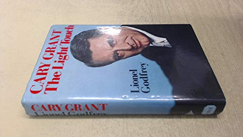 Cary Grant: The Light Touch: Lionel Godfrey