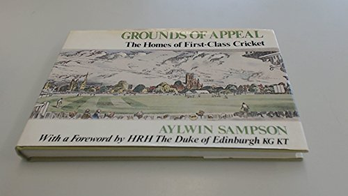 9780709191407: Grounds of Appeal: Homes of First-class Cricket