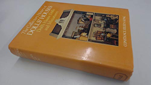 The Collector's History Of Dolls' Houses, Doll's House Dolls And Miniatures (VERY SCARCE HARDBACK...