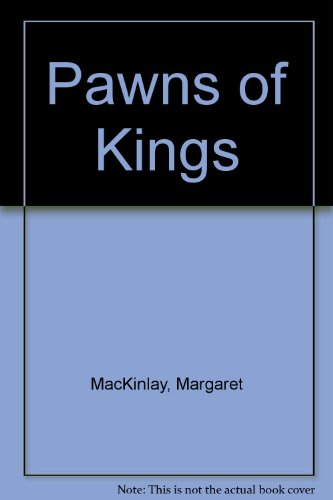 9780709192015: Pawns of Kings