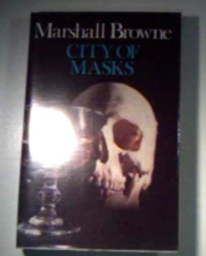 City of Masks (0709192312) by Marshall Browne