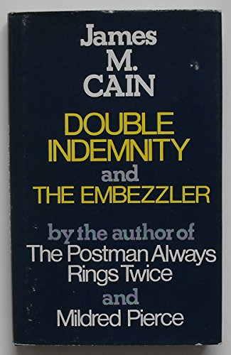 9780709192558: Double Indemnity and The Embezzler